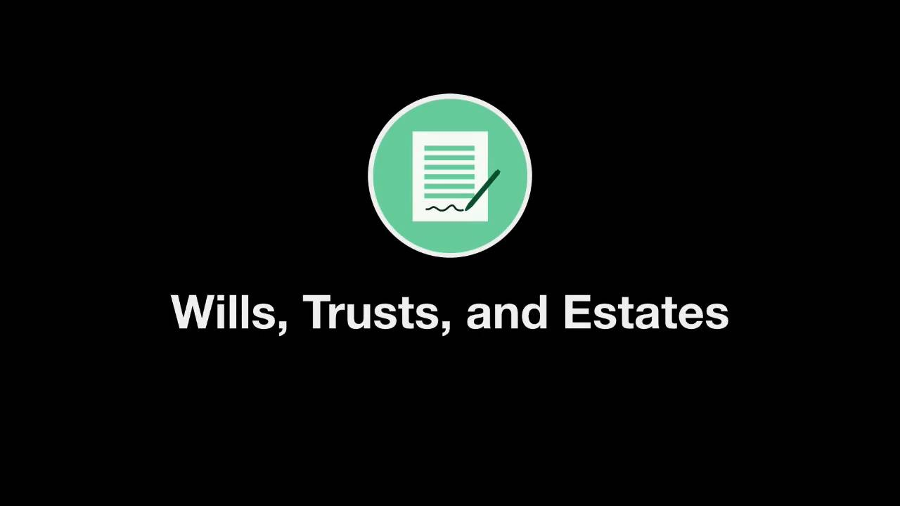 Welcome to Wills, Trusts, and Estates thumbnail