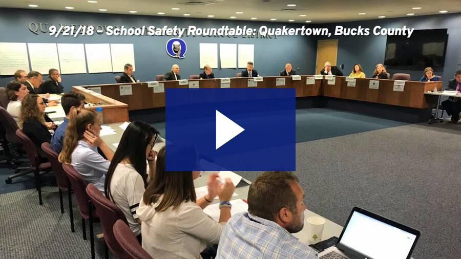 9/21/18 – School Safety Roundtable: Quakertown, Bucks County