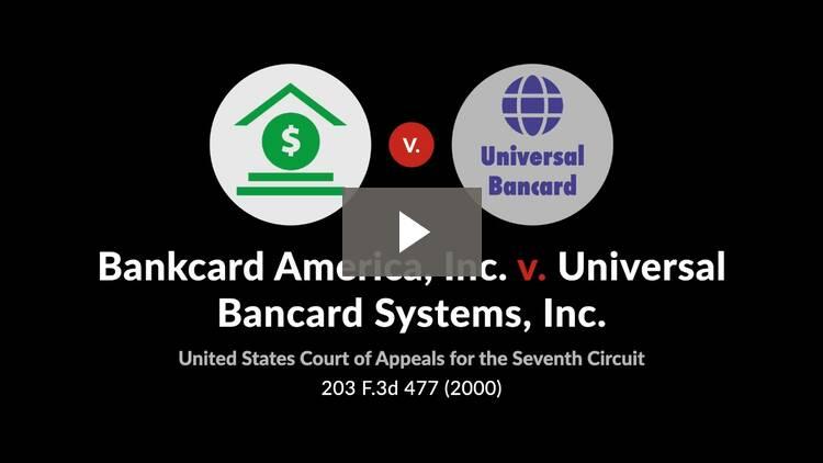 Bankcard America, Inc. v. Universal Bancard Systems, Inc.