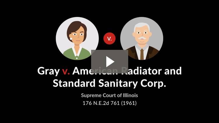 Gray v. American Radiator & Standard Sanitary Corp.