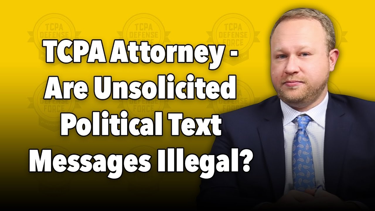 Are Unsolicited Political Text Messages Illegal?