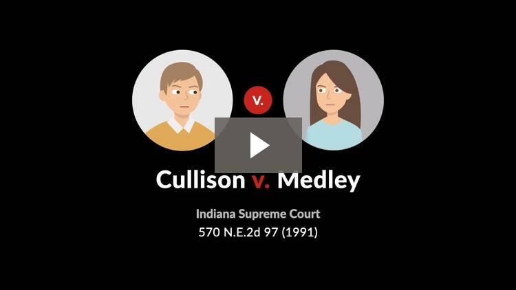 Cullison v. Medley