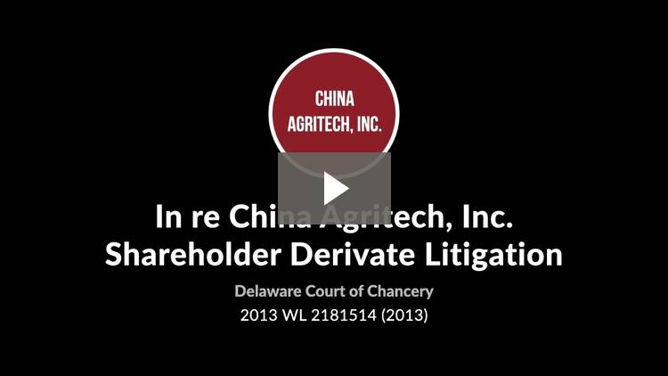 In re China Agritech, Inc. Shareholder Derivative Litigation