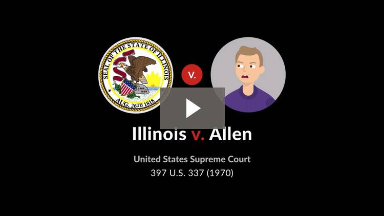 Illinois v. Allen