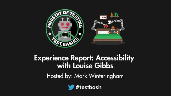 Experience Report: Accessibility - Louise Gibbs
