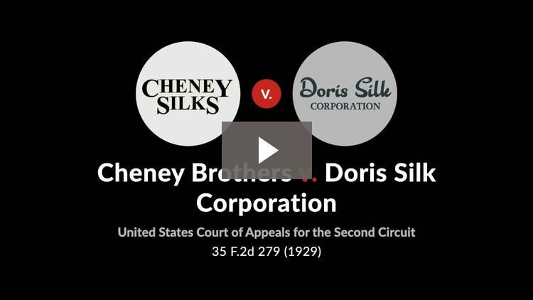 Cheney Brothers v. Doris Silk Corp.