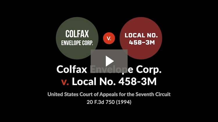 Colfax Envelope Corp. v. Local No. 458-3M