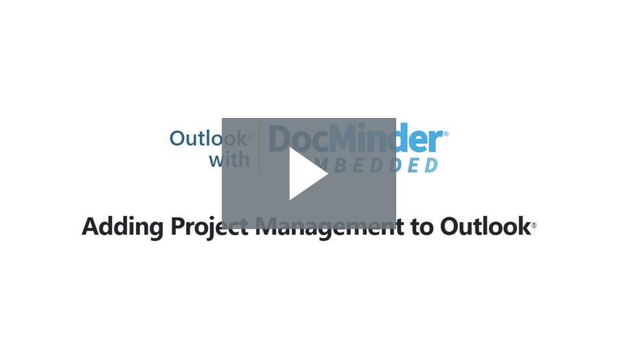 Outlook with DocMinder Embedded