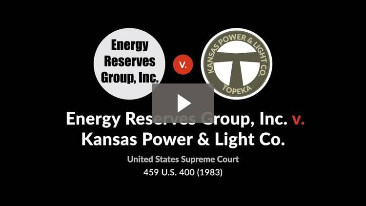 Energy Reserves Group, Inc. v. Kansas Power & Light Co.