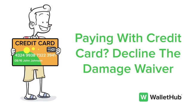 Collisionloss Damage Waiver What It Is Should You Buy It