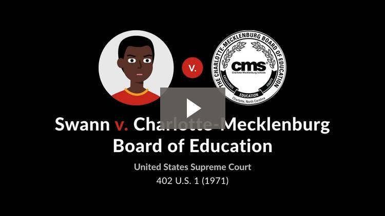 Swann v. Charlotte-Mecklenburg Board of Education