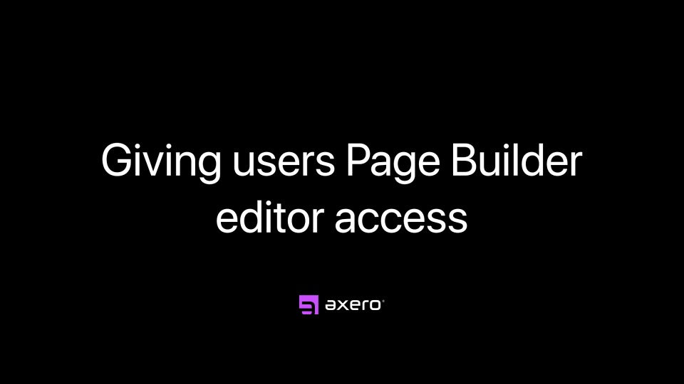 Giving users Page Builder editor access