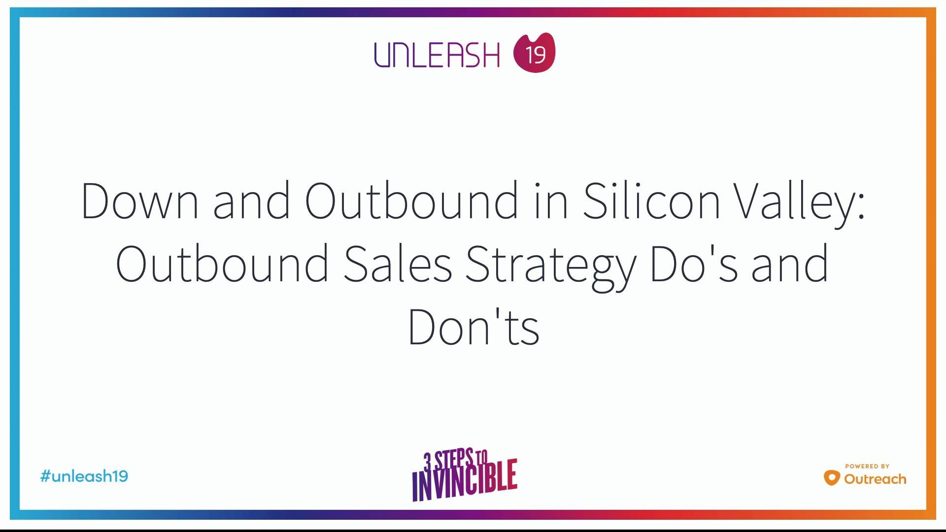 Down and Outbound in Silicon Valley Outbound Sales Strategy Do's and Don'ts - Chase Lindsley, Steve Pacinelli, Lauren Bailey, Kevin Warner