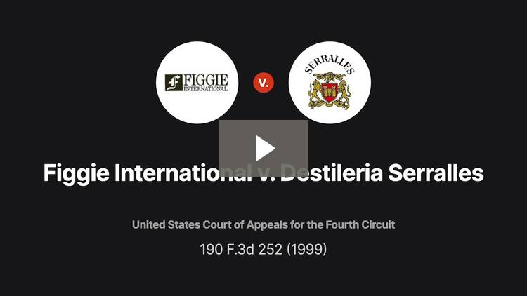 Figgie International, Inc. v. Destileria Serralles, Inc.