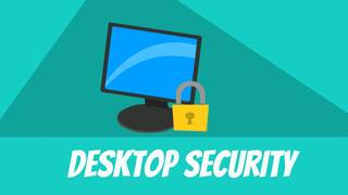 Desktop Security