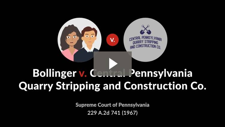 Bollinger v. Central Pennsylvania Quarry Stripping and Construction Company
