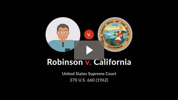 Robinson v. California