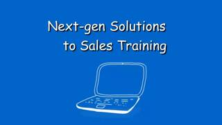 Next Gen Solutions to Sales Training