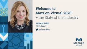 Welcome to MozCon Virtual 2020 + the State of the Industry