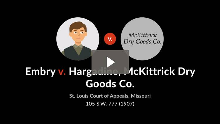 Embry v. Hargadine, McKittrick Dry Goods Co.