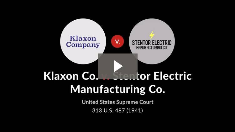Klaxon Co. v. Stentor Electric Manufacturing Co.