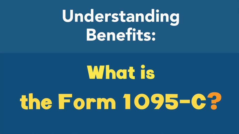 What is the Form 1095-C?