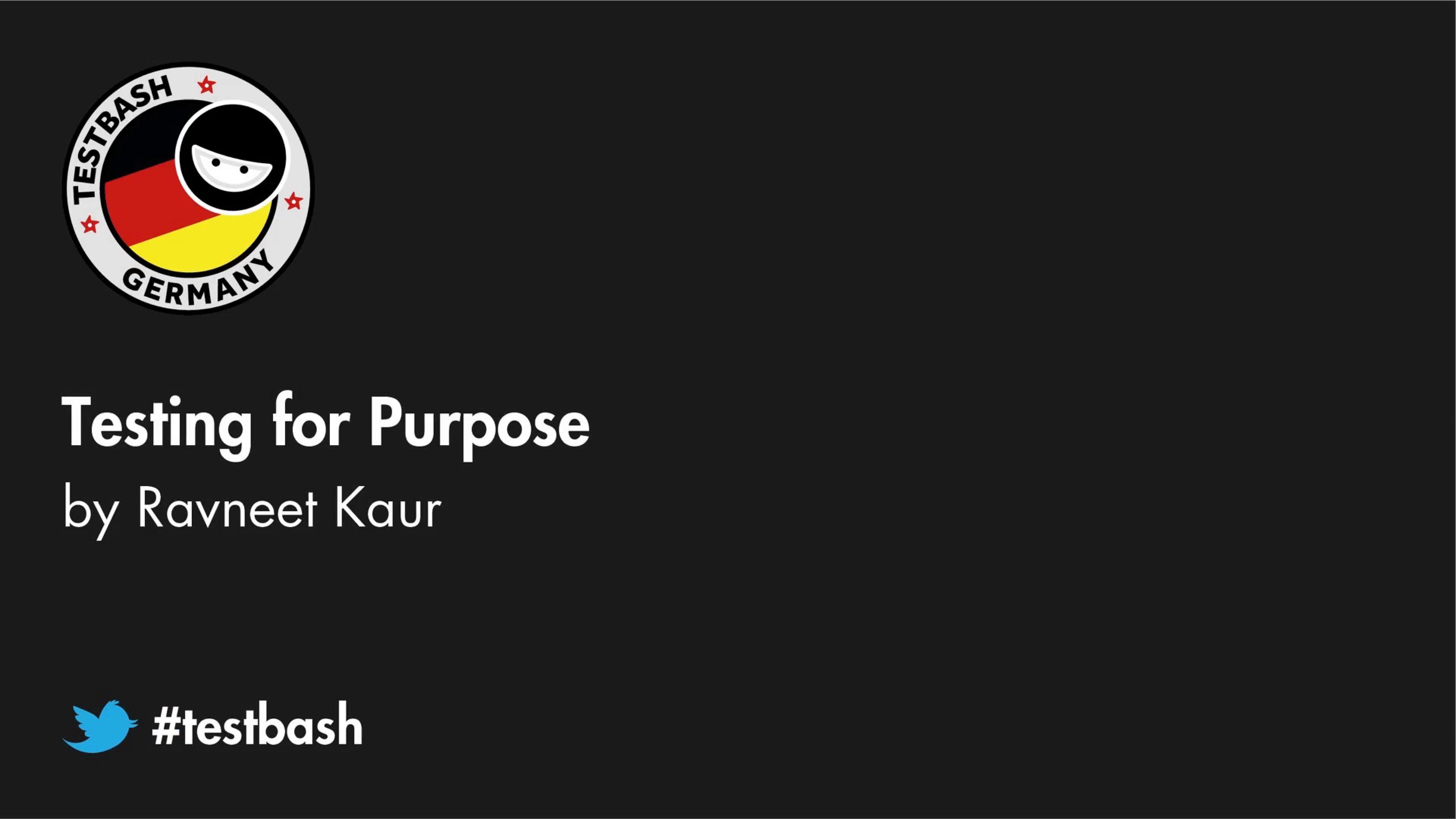 Testing For Purpose - Ravneet Kaur