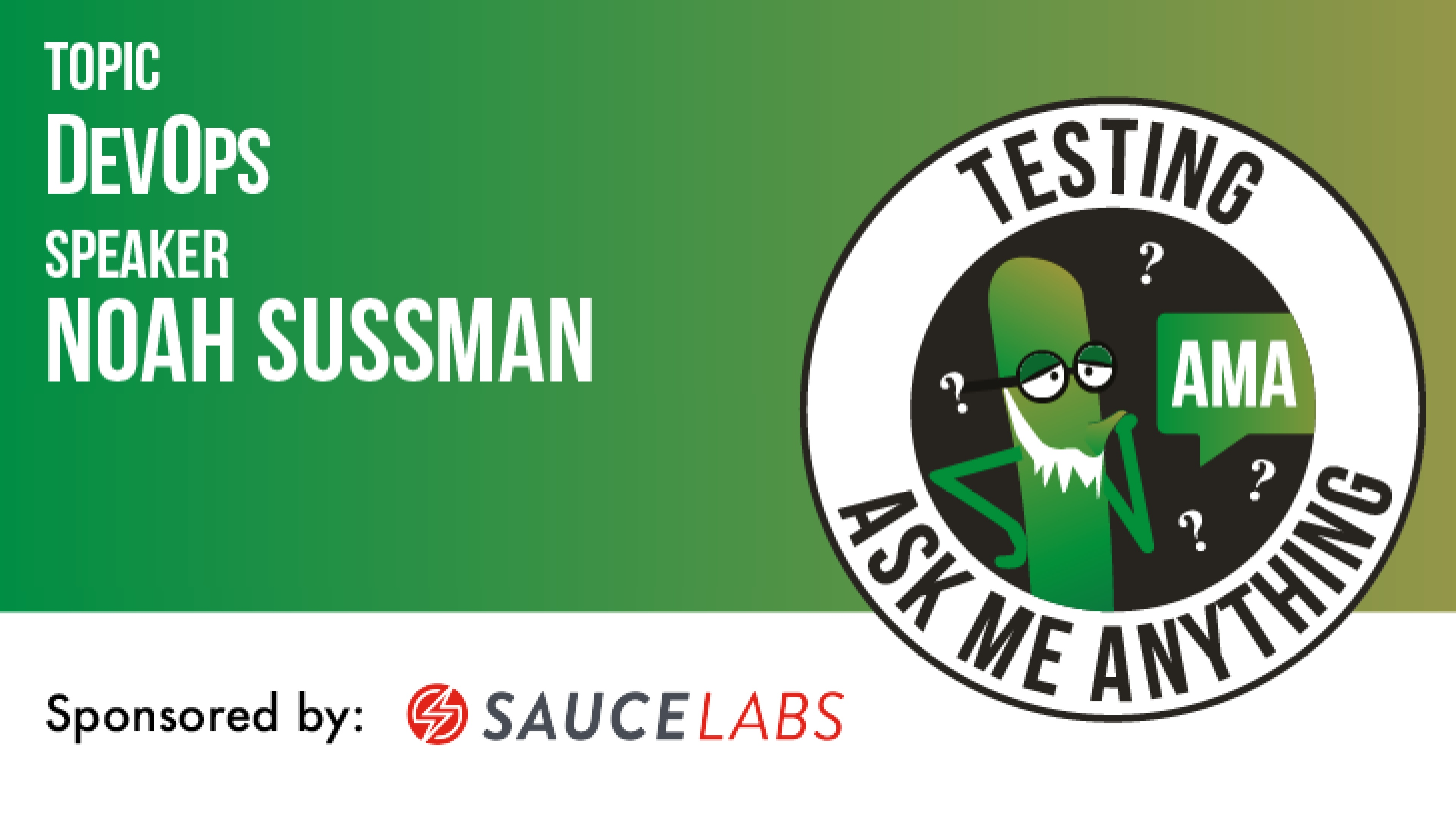Testing Ask Me Anything - DevOps - Noah Sussman