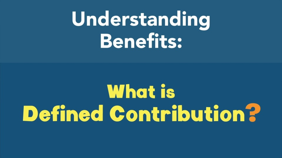 What is Defined Contribution?