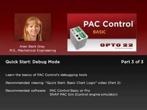 PAC Control - QuickStart - Debug Mode  (Part 3of3)