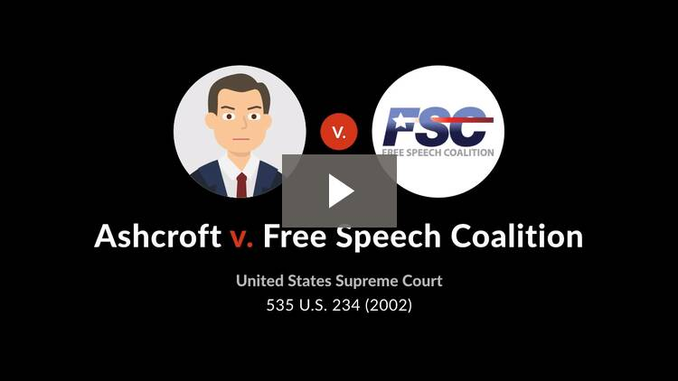 Ashcroft v. Free Speech Coalition