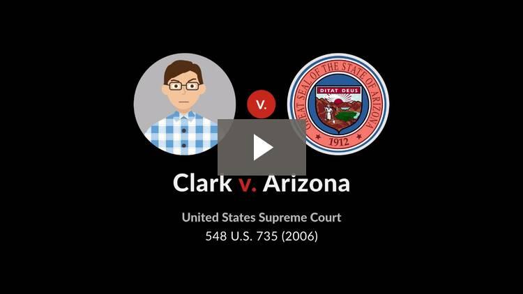 Clark v. Arizona