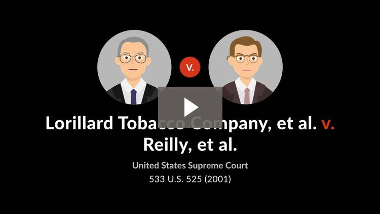 Lorillard Tobacco Co. v. Reilly