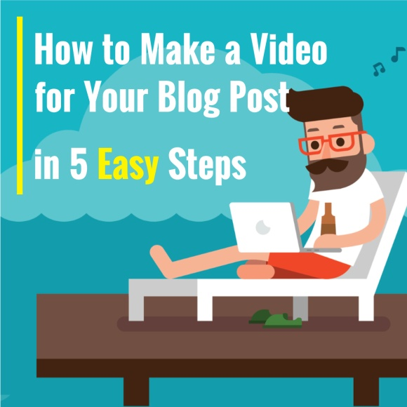 How to Make a Video for Your Blog