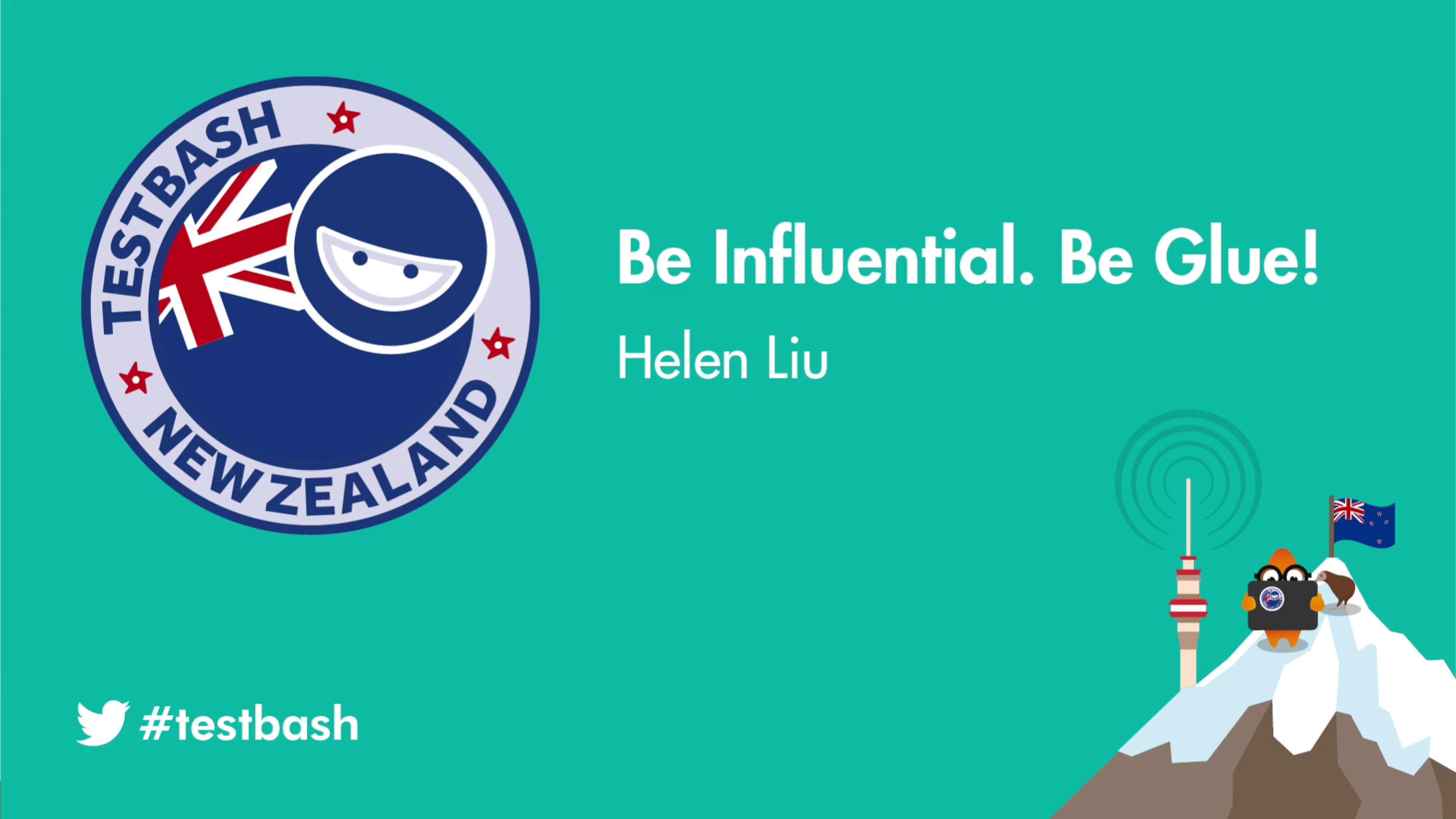 Be Influential. Be Glue! - Helen Liu