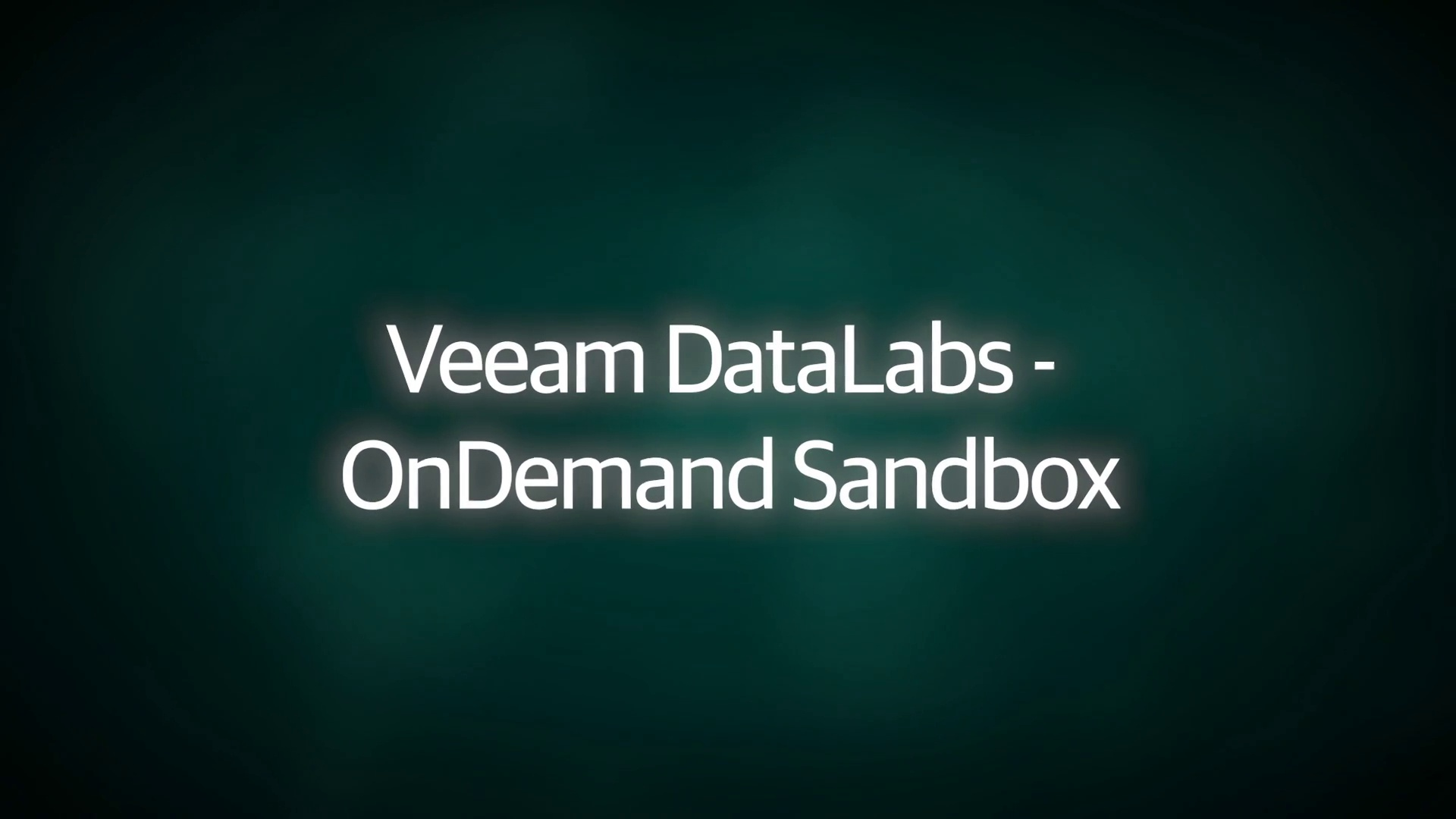 Product Launch: VAS 9.5 Update 4 - Demo Video - Veeam DataLabs OnDemand Sandbox - EN
