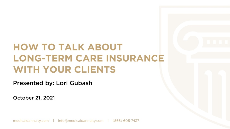 How to Talk About Long-Term Care Insurance with your Clients