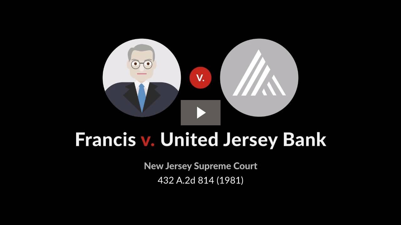 Francis v. United Jersey Bank