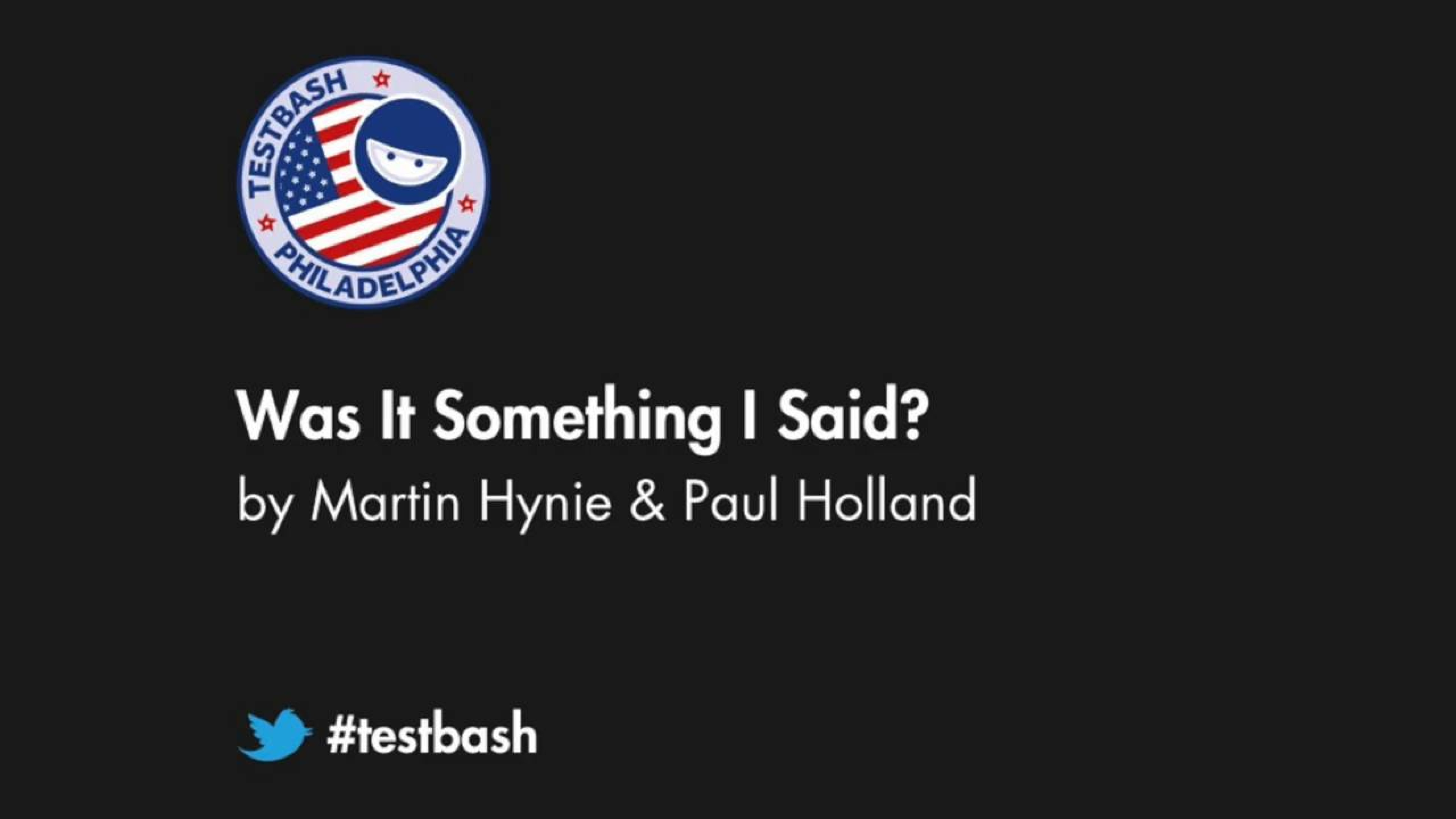 Was It Something I Said? - Martin Hynie & Paul Holland