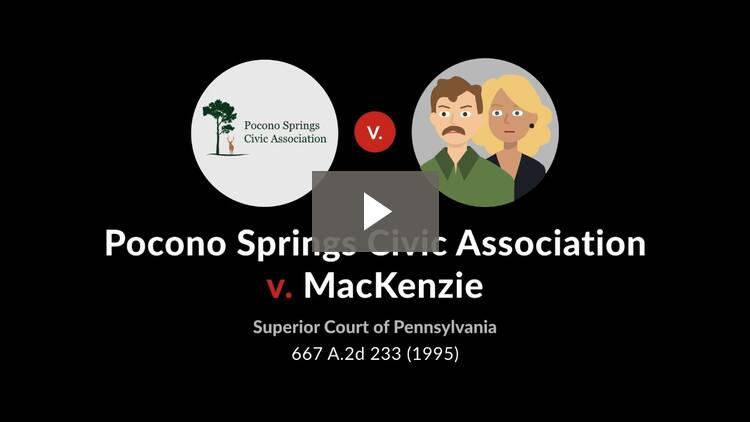 Pocono Springs Civic Ass'n v. MacKenzie