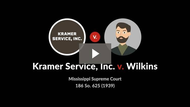Kramer Service, Inc. v. Wilkins