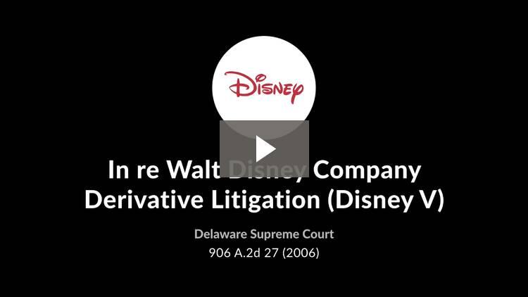 In re Walt Disney Co. Derivative Litigation (Disney V)