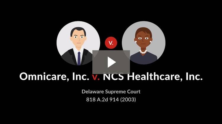 Omnicare, Inc. v. NCS Healthcare, Inc.