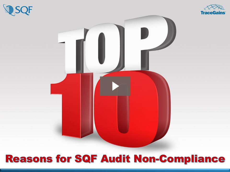 Top 10 Reasons for SQF Audit Non-Compliance