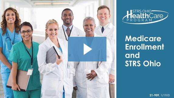Thumbnail for the 'Medicare Enrollment and STRS Ohio' video.