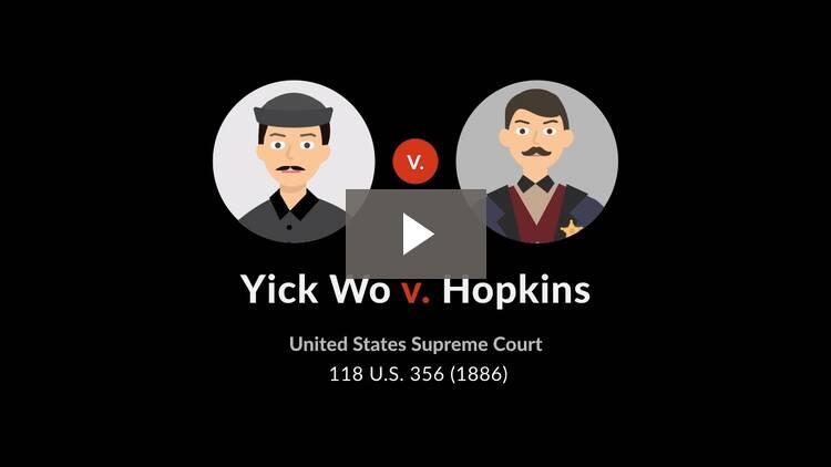 Yick Wo v. Hopkins