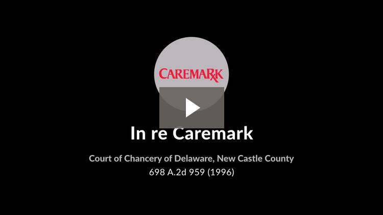In re Caremark International Inc. Derivative Litigation