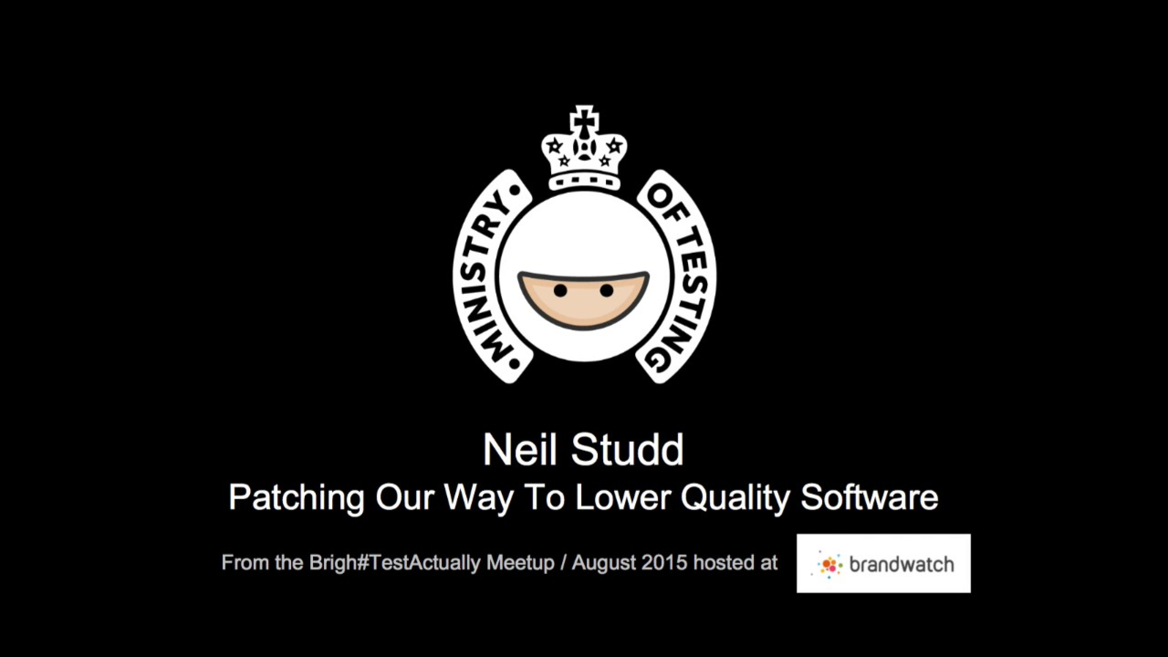 Patching Our Way To Lower Quality Software - Neil Studd