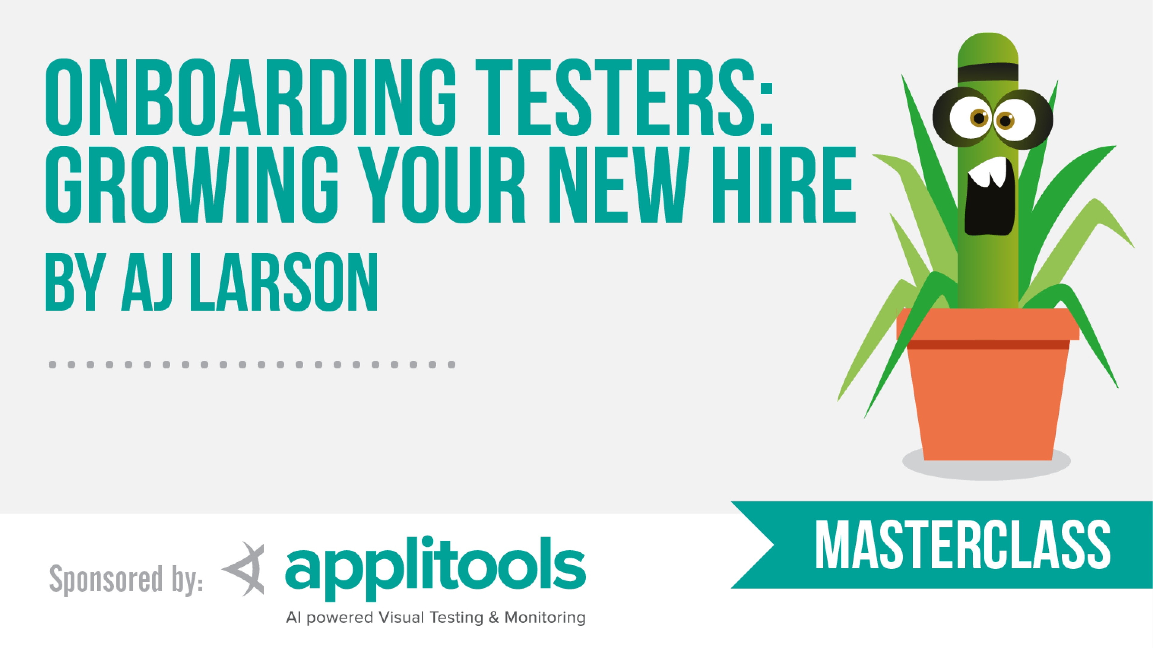 Onboarding testers: Growing your new hire with AJ Larson