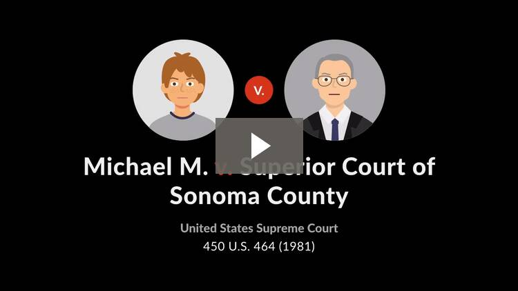 Michael M. v. Superior Court of Sonoma County